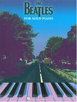 The Beatles For Solo Piano Learn to Play Lennon McCartney Music Book