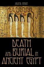 Death and Burial in Ancient Egypt by Salima Ikram (2003, Paperback)