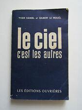 LE CIEL C'EST LES AUTRES. Yvan DANIEL & Gilbert LE MOUËL. 1959.
