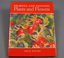 Drawing and Painting Plants and Flowers Polly Raynes HC w/ DJ Nature Art Book