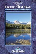 The Pacific Crest Trail : From Mexico to Canada on Foot by Brian Johnson...