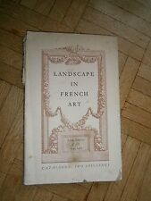 Landscape in French Art - Catalogue - Royal Academy of arts - 1949 1950