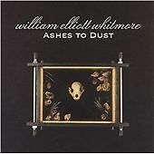William E. Whitmore: Ashes To Dust: (CD)