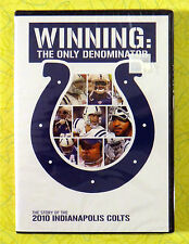 Winning: The Only Denominator ~ New DVD Movie ~ 2010 Colts NFL Football Video