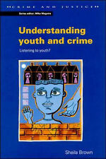 Understanding Youth and Crime (Crime and Justice (Buckingham-ExLibrary