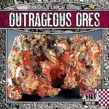 Outrageous Ores (Checkerboard Science Library: Rock On!)-ExLibrary