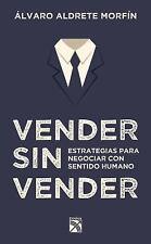 Vender Sin Vender by Alvaro Aldrete Morfín (2015, Paperback)