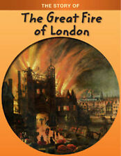 The Story of: Great Fire of London, Ganeri, Anita, Excellent