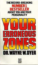 Your Erroneous Zones, Dyer, Wayne W. Paperback Book