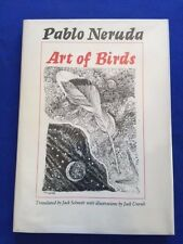 ART OF BIRDS - FIRST AMERICAN  EDITION BY PABLO NERUDA