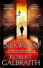 The Silkworm (Cormoran Strike), Galbraith, Robert, New condition, Book