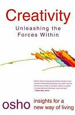 Creativity: Unleashing the Forces Within (Osho Insights for a New Way of Living