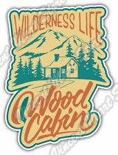 Wilderness Life Outdoor Wood Cabin Adventure Car Bumper Vinyl Sticker Decal 4X5""