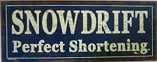"""Snowdrift Perfect Shortening"" Metal Sign"