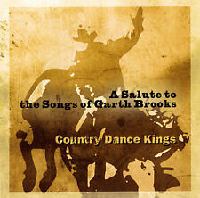 ~COVER ART MISSING~ Country Dance Kings CD Saluting the Songs of Garth Brooks (J