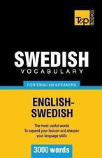 Swedish Vocabulary for English Speakers - 3000 Words by Andrey Taranov (2012,...