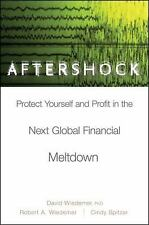 Aftershock: Protect Yourself and Profit in the Next Global Financial Meltdown, D