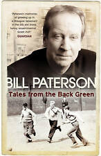 """Tales From the Back Green, Paterson, Bill, """"AS NEW"""" Book"""