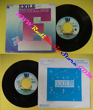 LP 45 7'EXILE Kiss you all over There's been a change 1978 germany no cd mc dvd*