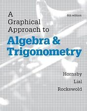 NEW--A Graphical Approach to Algebra and Trigonometry---annotated edition