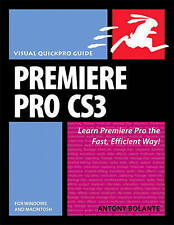 Premiere Pro CS3 for Windows and Macintosh: Visual QuickPro Guide-ExLibrary