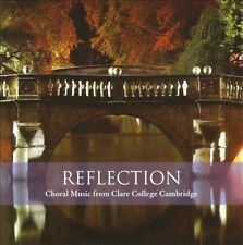 NEW - Reflection Anthem by Choir of Clare College
