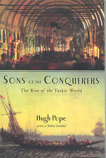 Sons of the Conquerors: The Rise of the Turkic World, Pope, Hugh, Good, Paperbac