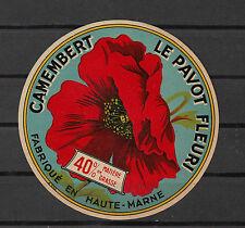 Ancienne   étiquette  Fromage   France  Camembert  Le Pavot Fleur
