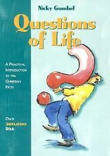 Questions of Life: A Practical Introduction to the Christian Faith, Gumbel, Nick