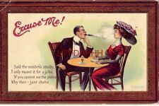 1910 Excuse Me! SAID THE MAIDEN'S STEADY, I ONLY MEANT IT FOR A JOKE, JUST CHOKE