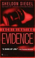 Incriminating Evidence (Mike Daley, Book 2) Siegel, Sheldon Mass Market Paperba