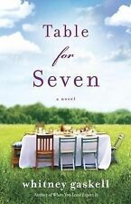 Table for Seven by Whitney Gaskell (2013, Paperback)