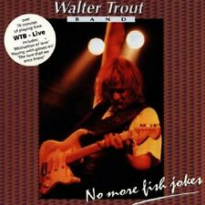 WALTER & BAND TROUT - LIVE,NO MORE FISH JOKES  CD NEU