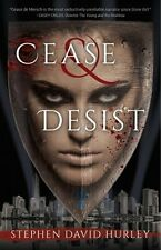 Cease and Desist : A Reality-Drama by Stephen David Hurley 2016 1st PB Book NEW