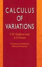 Dover Books on Mathematics: Calculus of Variations by S. V. Fomin and I. M....