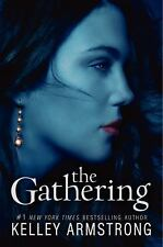The Gathering by Armstrong, Kelley