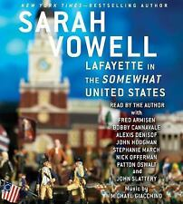 Lafayette in the Somewhat United States by Sarah Vowell (2015, CD, Unabridged)