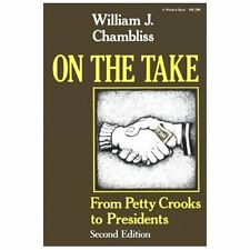 On the Take: From Petty Crooks to Presidents
