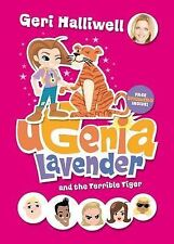 """Ugenia Lavender and the Terrible Tiger Geri Halliwell """"AS NEW"""" Book"""