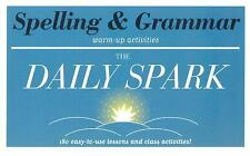 Spelling & Grammar (The Daily Spark): 180 Easy-to-Use Lessons and Class Activiti