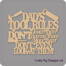 Dad's Tool Rules - Hanging Sign - 3mm MDF Wooden Craft Plaque