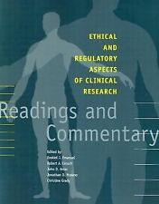Ethical and Regulatory Aspects of Clinical Research : Readings and Commentary...