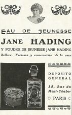 W5275 Eau de Jeunesse Jane HADING - Paris - Pubblicità 1912 - Publicitè