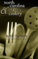 North Carolina and Old Salem Cookery (Chapel Hill Books), Beth Tartan, Good Book