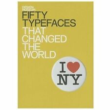 Fifty Type Faces That Changed The World (Design Museum), Waters, John L