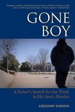 Gone Boy: A Father's Search for the Truth in His Son's Murder-ExLibrary