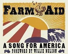 Farm Aid : A Song for America Willie Nelson songs to help farmers natural farms