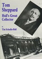 TOM SHEPPARD HULL'S GREAT COLLECTOR published 1989