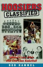 Hoosiers - Classified : Indiana's Love Affair With One-Class Basketball
