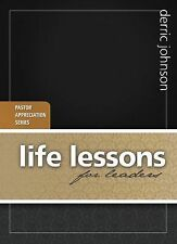 Life Lessons for Leaders (Pastor Appreciation), Derric Johnson, Good Book